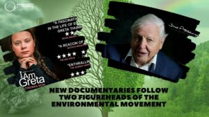 """""""I Am Greta"""" and """"David Attenborough: A Life On Our Planet"""""""