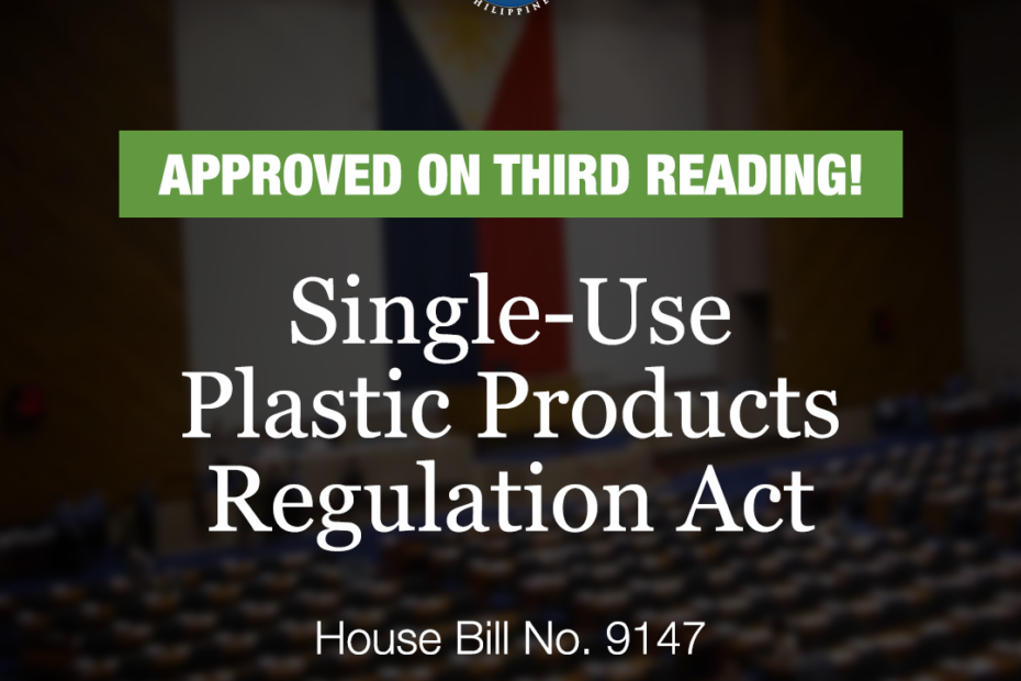 """House Bill 9147 or the """"Single-use Plastic Products Regulation Act."""""""